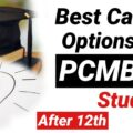 Best career options for PCMB students