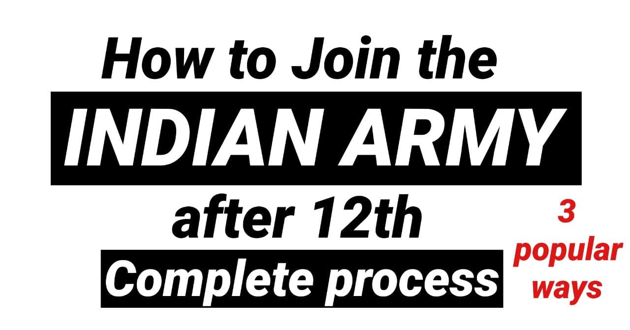 How to join the Indian Army after 12th