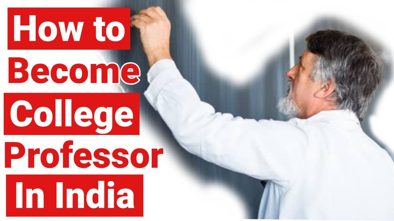 How to become a College Professor in India